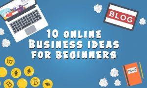 10 Online Business Ideas For Beginners Thumbnail