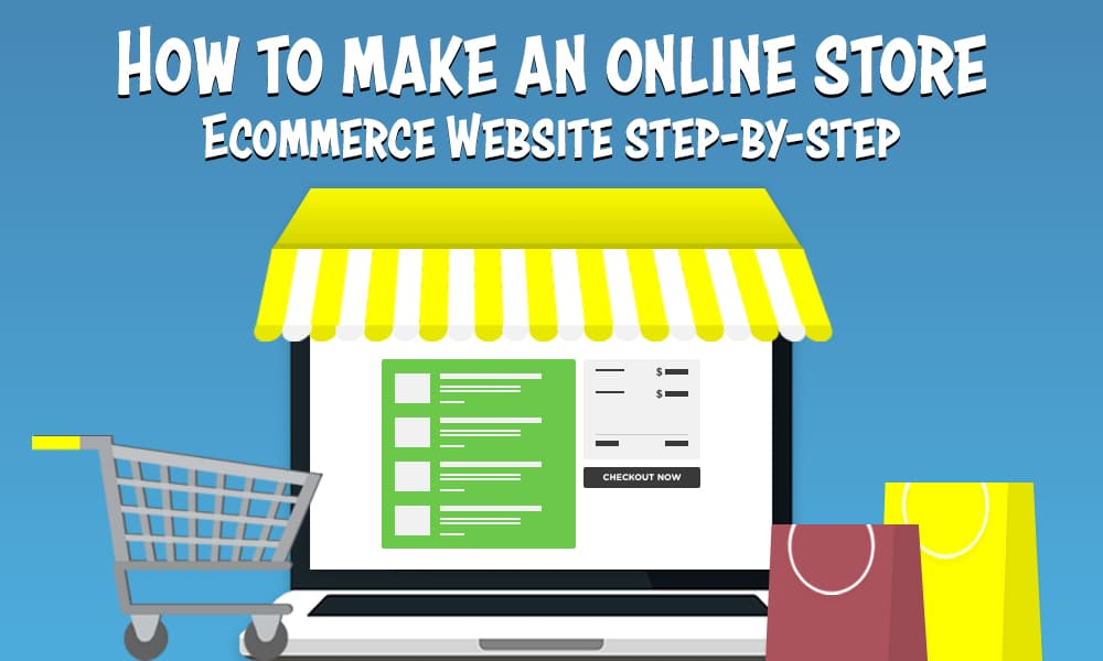 How to Create an Online Store (eCommerce Website) <br /> <span class='secondary-title'>Step-by-Step Guide To Creating An Online Store</span>