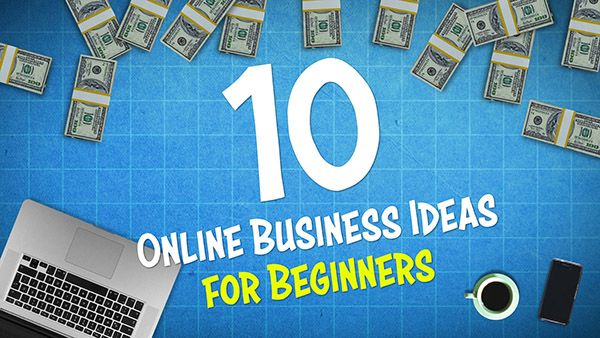 10 Online Business Ideas for Beginners in 2020 <br /> <span class='secondary-title'>Start Things Off Right With the Perfect Business Idea</span>