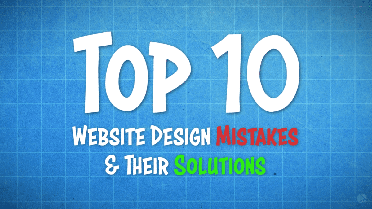 Top 10 Website Design Mistakes Thumbnail