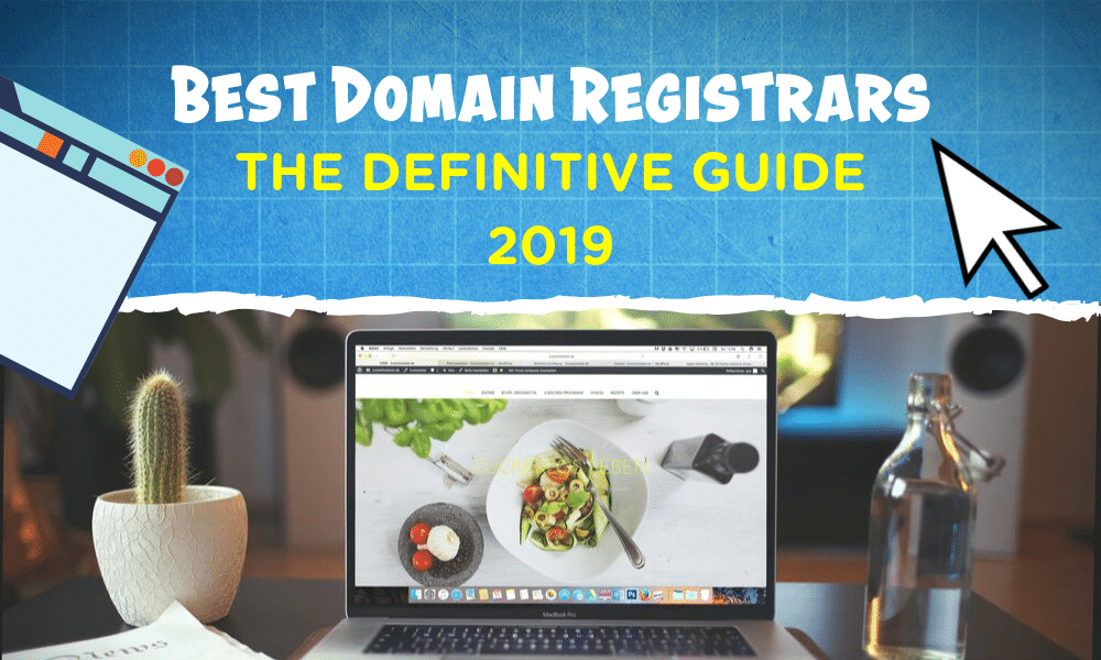 Best Domain Registrars <br /> <span class='secondary-title'>The Definitive Guide [2020]</span>