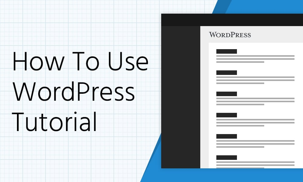 how to use wordpress tutorial